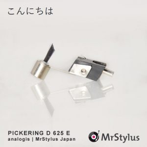 PICKERING D 625 E MrStylus Japan
